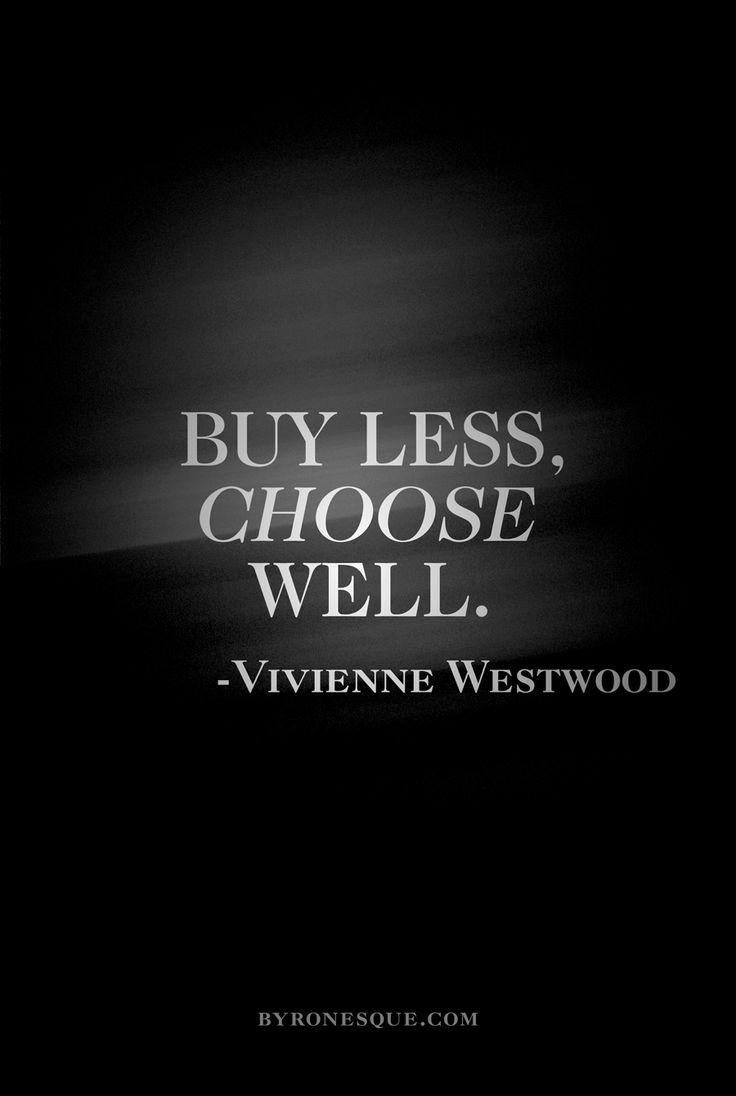 Vivienne West quote on minimalism