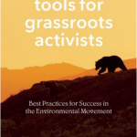 Feeling Discouraged? Patagonia's Tools for Grassroots Activists Is the Answer