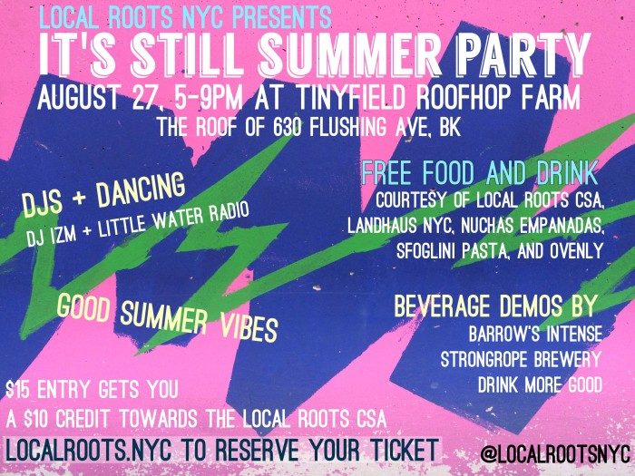 Local Roots NYC Still Summer Party 2016