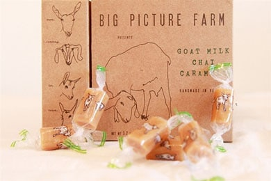 For the farm-to-table foodie: Chai Goat's Milk Caramels. These award-winning caramels are handmade at Big Picture Farm, using fresh, raw goat's milk supplied by their herd of healthy, happy, free-browsing companions. The organic chai is supplied by Big Picture Farm's friend, Neil Harley, of Vermont's Chai Wallah.
