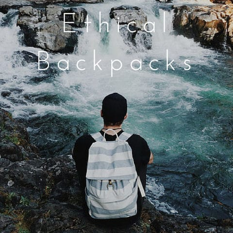 ethical and sustainable backpacks