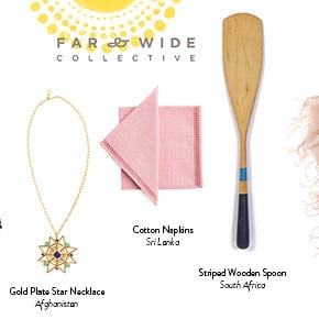 Beautiful Things at Far & Wide Collective (and One Reason You Should Be Proud to Be American)