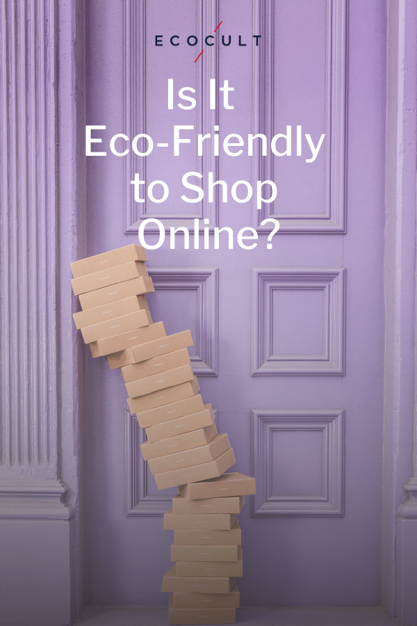 eco-friendly online vs in-store shopping