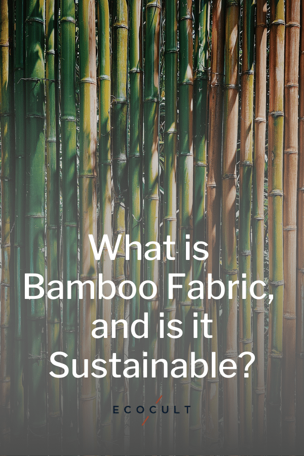 bamboo fabric sustainable material textile ethical fibre